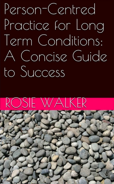 Person-Centred Practice for Long-Term Conditions: A Concise Guide to Success